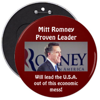 Mitt Romney Proven Leader Round Photo Button