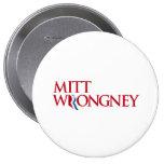 Mitt Wrongney Pin