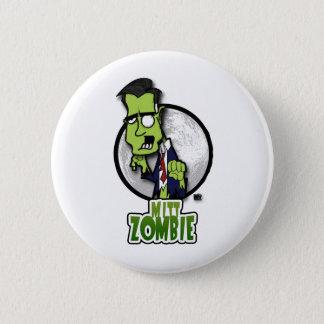 Mitt Zombie 6 Cm Round Badge