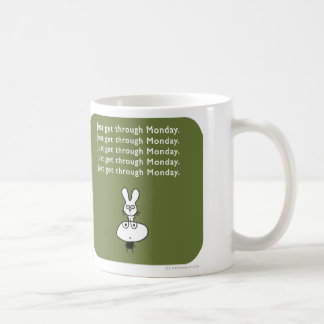 MJ1547 mahoney joe just get through monday Coffee Mug