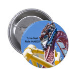 "mk02_top_thrill_dragster, ""Live fast. Ride HARD!"" Pinback Buttons"