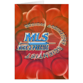 MLS NICE AND PRECISE MEDICAL LABORATORY SCIENTIST GREETING CARD