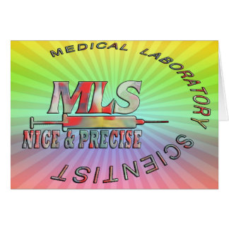 MLS NICE AND PRECISE MEDICAL LABORATORY SCIENTIST GREETING CARDS