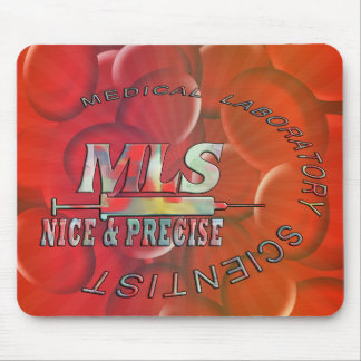 MLS NICE AND PRECISE MEDICAL LABORATORY SCIENTIST MOUSE MAT