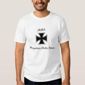 MMA Metropolitan Mafia Alliance T Shirt
