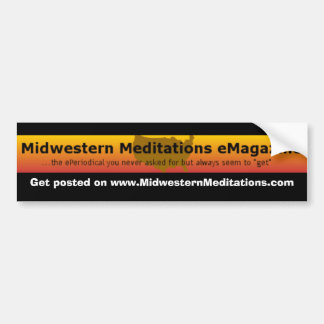 MMeM, Get posted on www.MidwesternMeditations.com Bumper Sticker