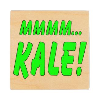 Mmmm Kale! Wood Coaster