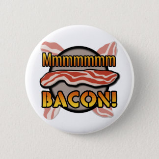 Mmmmm, Bacon 6 Cm Round Badge