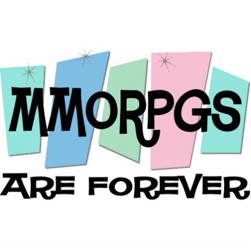 MMORPGs Are Forever Photo Cut Out