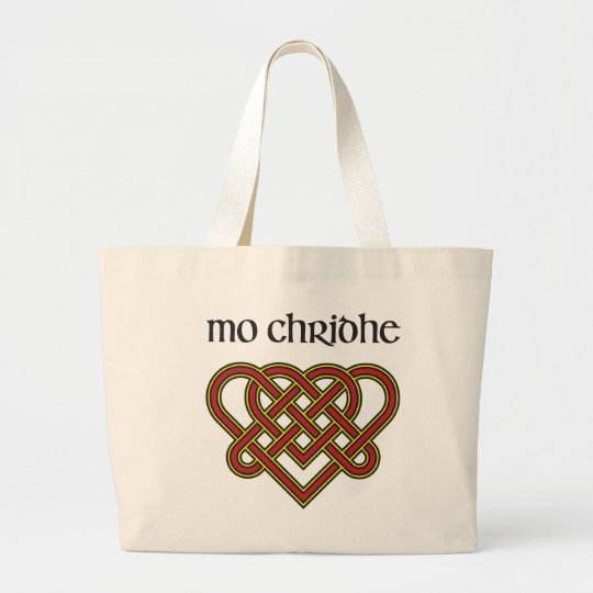 Mo Chridhe - My Heart in Gaelic Large Tote Bag