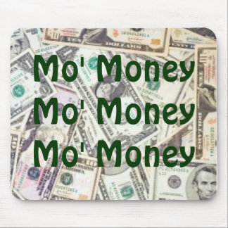 mo' money moust pad mouse pad