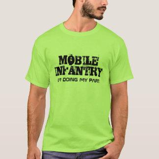 MOBILE INFANTRY, I'M DOING MY PART T-Shirt