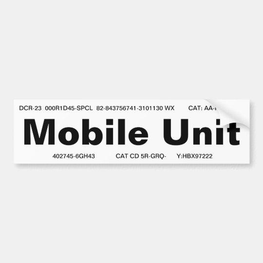"""""""Mobile Unit"""" bumper sticker"""