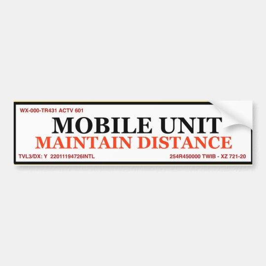 Mobile Unit Bumper Sticker - Tailgate Deterrent
