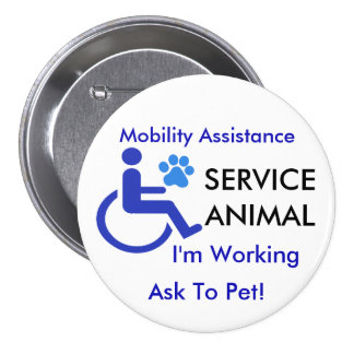 Mobility Assistance Service Animal 7.5 Cm Round Badge