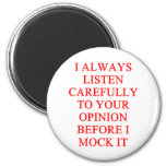 MOCK you insult 6 Cm Round Magnet