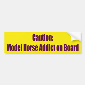 Model Horse Addict bumper sticker