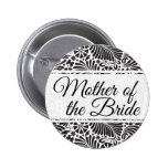 Modern Baroque Floral Mother of the Bride 6 Cm Round Badge