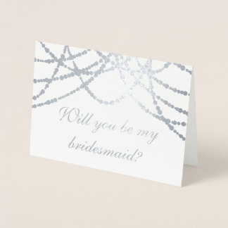Modern Be My Bridesmaid Silver String Lights Foil Card