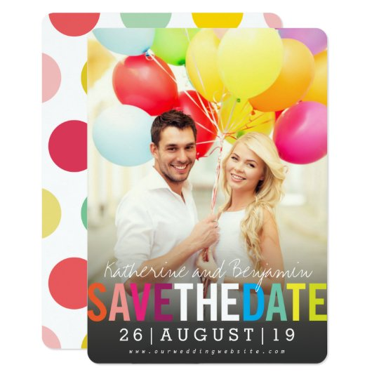 Modern Bold Colourful Rainbow Save The Date Photo