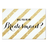 Modern brush gold stripe Will you be my Bridesmaid 3.5x5 Paper Invitation Card