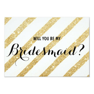 Modern brush gold stripe Will you be my Bridesmaid Card