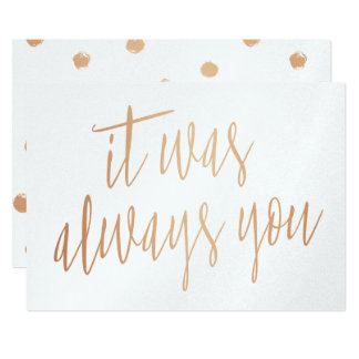 Modern Chic Copper Calligraphy It was always you Card