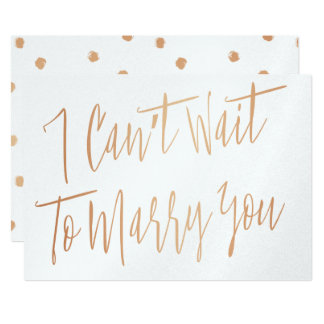 "Modern Chic Copper ""I can't wait to marry you"" Card"