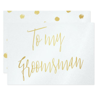 Modern Chic Faux Foil To my Groomsman 13 Cm X 18 Cm Invitation Card