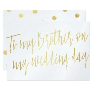"Modern Chic Gold ""To my brother on my wedding day"" 13 Cm X 18 Cm Invitation Card"