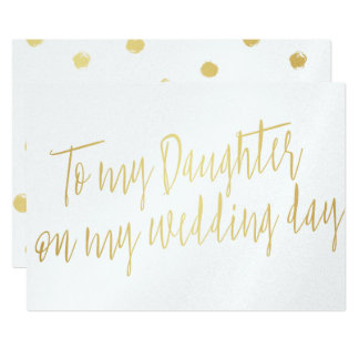 """Modern Chic Gold """"To my daughter my wedding day"""" Card"""