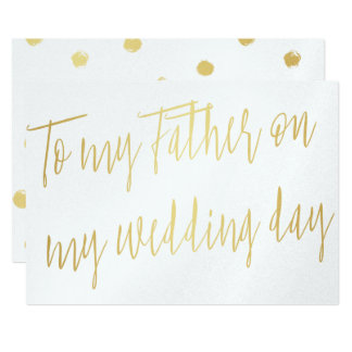 "Modern Chic Gold ""To my father on my wedding day"" 13 Cm X 18 Cm Invitation Card"