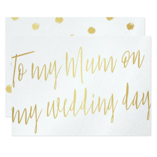 "Modern Chic Gold ""To my mum on my wedding day"" Card"