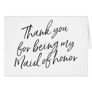 """Modern Chic """"Thank you for being my maid of honor"""" Card"""