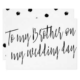 "Modern Chic ""To my brother on my wedding day"" 13 Cm X 18 Cm Invitation Card"