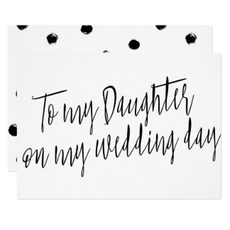 "Modern Chic ""To my daughter my wedding day"" Card"