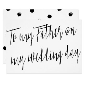 "Modern Chic ""To my Father on my wedding day"" 13 Cm X 18 Cm Invitation Card"