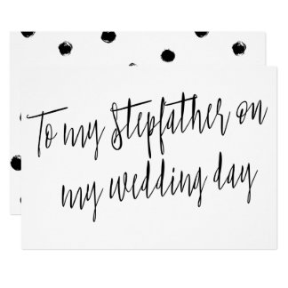 "Modern Chic ""To my stepfather on my wedding day"" 13 Cm X 18 Cm Invitation Card"