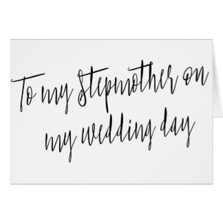 "Modern Chic ""To my stepmother on my wedding day"" Card"