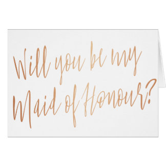 "Modern Copper ""Will you be my maid of honour"" Card"
