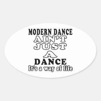 Modern dance ain't just a dance it's a way of life sticker