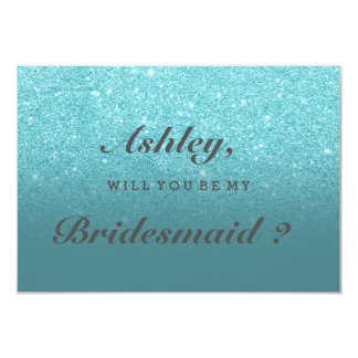 Modern faux teal glitter ombre be my bridesmaid card
