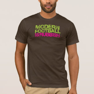 Modern Football is Rubbish (Brown) T-Shirt