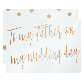 "Modern Gold Rose ""To my father on my wedding day"" 13 Cm X 18 Cm Invitation Card"