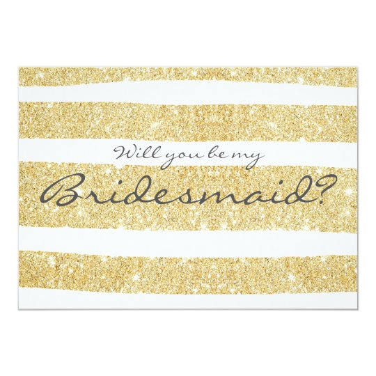 Modern gold stripes Will you be my bridesmaid