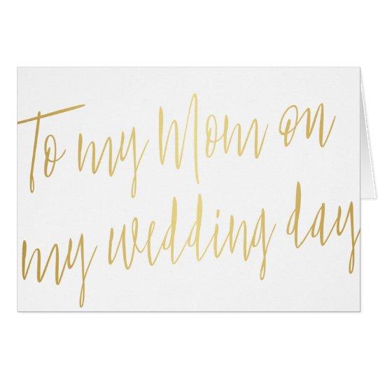 "Modern Gold ""To my mom on my wedding"