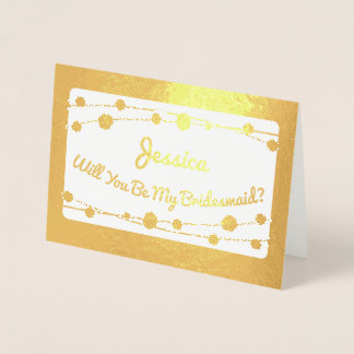 Modern Gold Will You Be My Bridesmaid? Foil Card