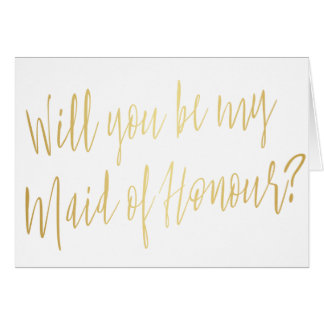 "Modern Gold ""Will you be my maid of honour"" Card"