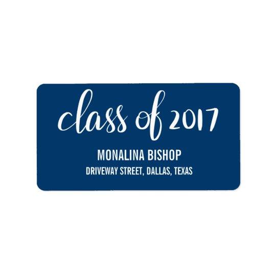 Modern Graduate Class Of 2017 Typography Navy Blue Address Label