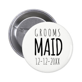 Modern Groomsmaid Pin Button with Wedding Date